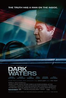 <i>Dark Waters</i> (2019 film) 2019 American legal thriller film directed by Todd Haynes