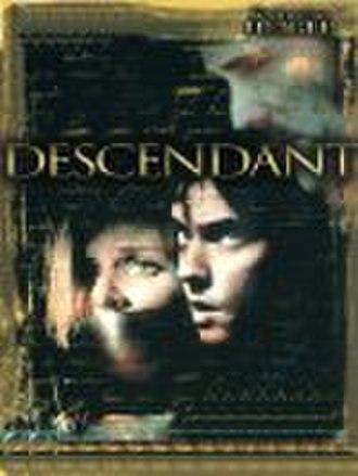 Descendant (2003 film) - Image: Descendant poster