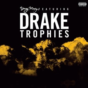 Trophies (song) - Image: Drake Trophies