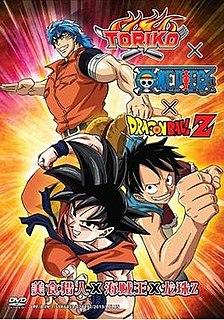<i>Dream 9 Toriko & One Piece & Dragon Ball Z Super Collaboration Special!!</i>