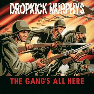 The Gang's All Here (album) - Image: Dropkick Murphys The Gangs All Here