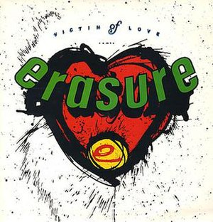 Victim of Love (song) - Image: Erasure Victim of Love (song)
