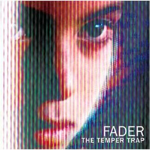 Fader (The Temper Trap song) - Image: Fader (song)