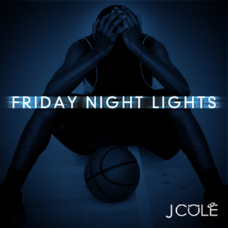 Friday Night Lights (mixtape) - Image: Fridaynightlightsjco le