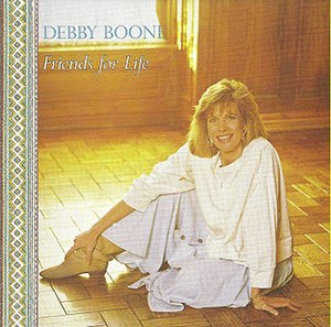 Friends for Life (Debby Boone album) - Image: Friends For Life Boone