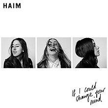 If i could change your mind lyrics haim