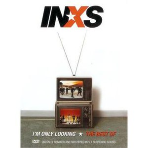 I'm Only Looking – The Best of INXS - Image: Im only looking