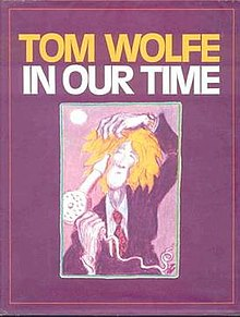 In Our Time (Wolfe book) 1st edition cover.jpg
