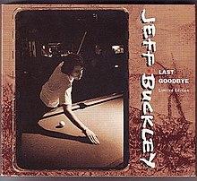 Jeff Buckley Last Goodbye.jpg