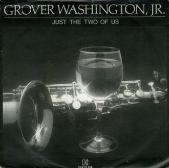 Just the Two of Us (Grover Washington Jr. song) - Image: Just the Two of Us single