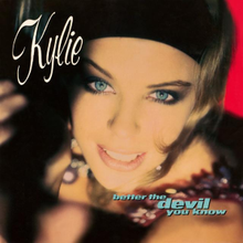 Kylie Minogue - Better the Devil You Know.png