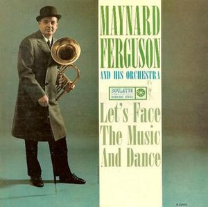 Let's Face the Music and Dance (Maynard Ferguson album) - Image: Let's Face the Music and Dance (Maynard Ferguson album)