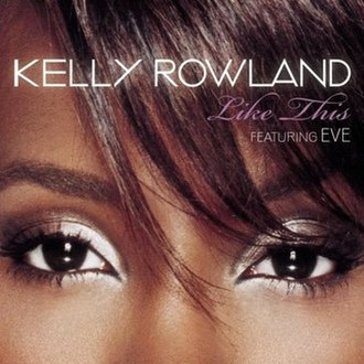 Like This (Kelly Rowland song) - Image: Like This