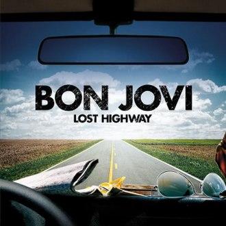 Lost Highway (Bon Jovi album) - Image: Lost Highway