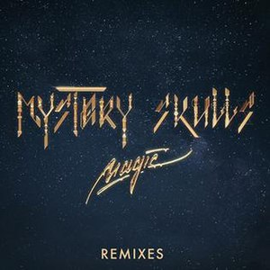 Magic (Mystery Skulls song) - Image: Magic remixes