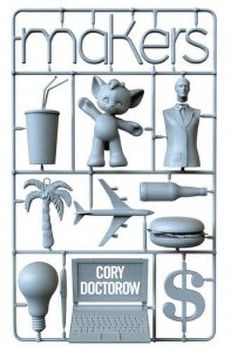 Makers (novel) - Image: Makers (Cory Doctorow novel)