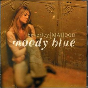 Moody Blue (Beverley Mahood album)
