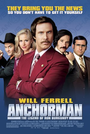 Anchorman: The Legend of Ron Burgundy - Theatrical release poster
