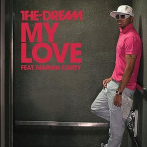 My Love (The-Dream song) - Image: My Love The Dream Mariah