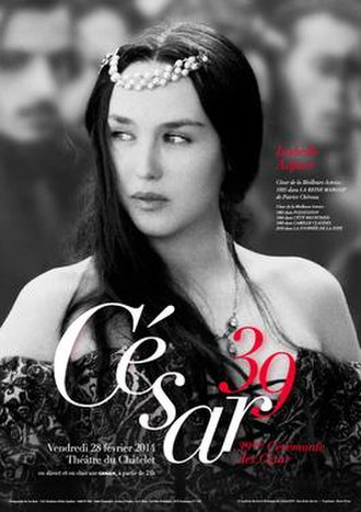 39th César Awards - The official César Award poster features French actress Isabelle Adjani, in the 1994 film La Reine Margot.