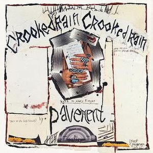 Crooked Rain, Crooked Rain - Image: Pavement Crooked Rain