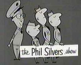 The Phil Silvers Show - title card