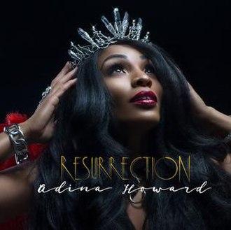 Resurrection (Adina Howard album) - Image: Resurrection (Adina Howard album)