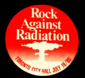 Canadian punk rock - Rock against Radiation concert promo button.