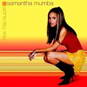 Gotta Tell You - Image: Samantha Mumba Gotta Tell You (U.S.)