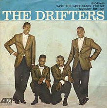 Save the Last Dance for Me - The Drifters.jpg