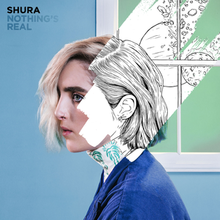 220px-Shura_-_Nothing's_Real.png
