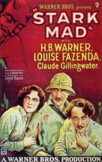 <i>Stark Mad</i> 1929 film by Lloyd Bacon