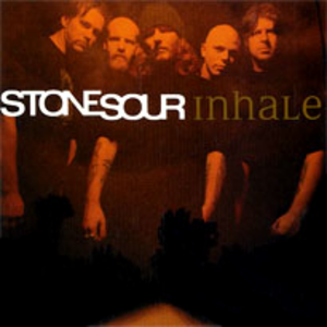 Inhale (song) - Image: Stone sour inhale