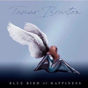 Bluebird of Happiness (album) - Image: Tamar Braxton Bluebird of Happiness