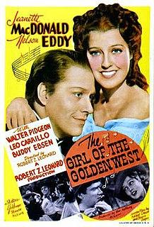 <i>The Girl of the Golden West</i> (1938 film) 1938 film by Robert Zigler Leonard