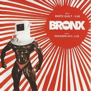 White Guilt (song) - Image: The Bronx White Guilt cover