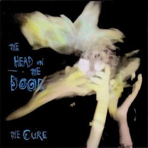 The Head on the Door - Image: The Cure The Head on the Door