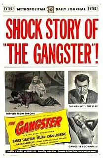 <i>The Gangster</i> (1947 film) 1947 film by Gordon Wiles