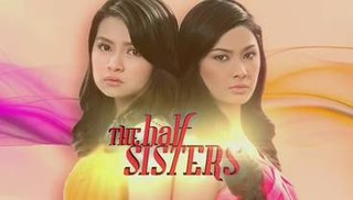<i>The Half Sisters</i> Philippine television series