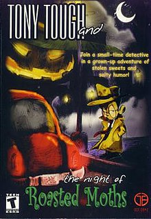 <i>Tony Tough and the Night of Roasted Moths</i>