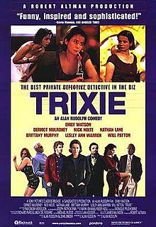 <i>Trixie</i> (film) 2000 film by Alan Rudolph