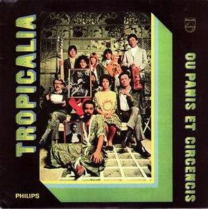 Tropicália: ou Panis et Circencis - Image: Tropicália LP