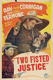<i>Two Fisted Justice</i> (1943 film) 1943 film by Robert Emmett Tansey