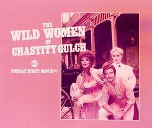 The Wild Women of Chastity Gulch - Image: WILDWOMENPROMO