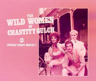 The Wild Women of Chastity Gulch - Image: WILDWOMENPROMO