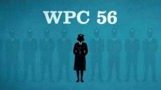 <i>WPC 56</i> British drama television series