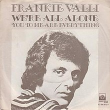 We're All Alone - Frankie Valli.jpg