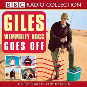 Giles Wemmbley-Hogg Goes Off - BBC Radio Collection audio CD cover
