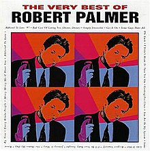 Very Best of Robert Palmer - Wikipedia, the free encyclopedia