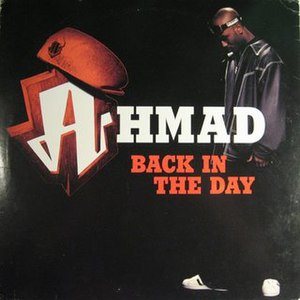 Back in the Day (Ahmad song) - Image: Ahmad+Back+In+The+Da y+(Giant+Records)+19 94